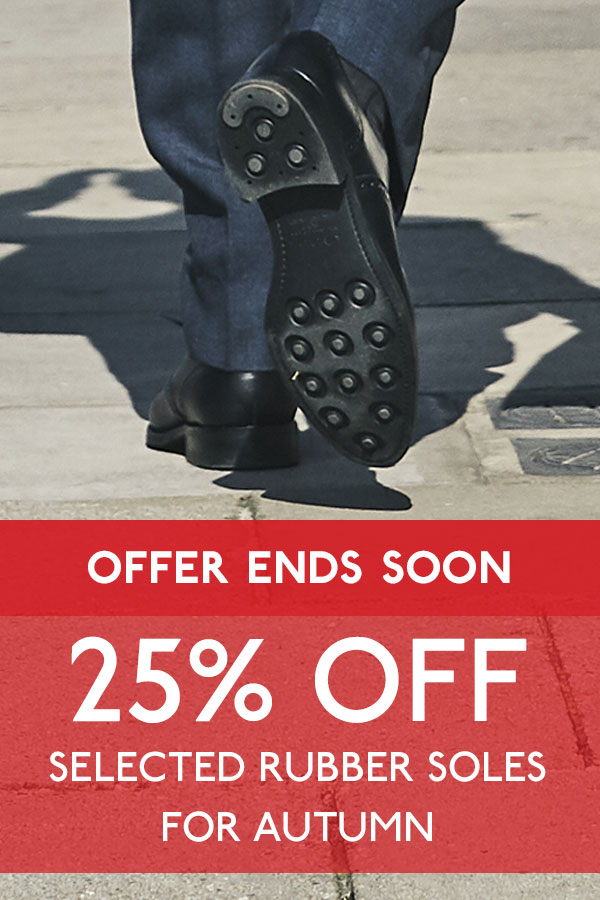 25% off selected rubber soles for Autumn